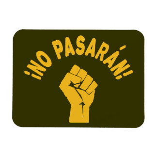 No Pasaran - They Shall Not Pass Vinyl Magnet