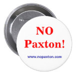 No Paxton Pinback Buttons