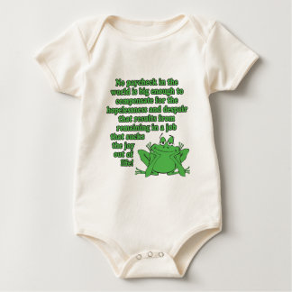 No paycheck in the world.... baby bodysuit