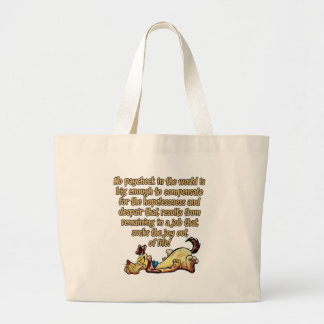 No paycheck in the world.... tote bags