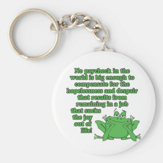 No paycheck in the world.... keychain