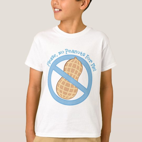 No Peanuts For Me Allergy T-Shirt