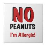 NO Peanuts I'm Allergic Ceramic Tile