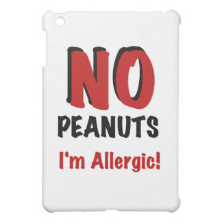 NO Peanuts I'm Allergic iPad Mini Covers