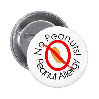 No Peanuts Peanut Allergy Designs Pinback Buttons