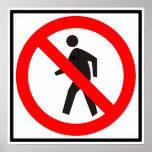 No Pedestrians Highway Sign Print