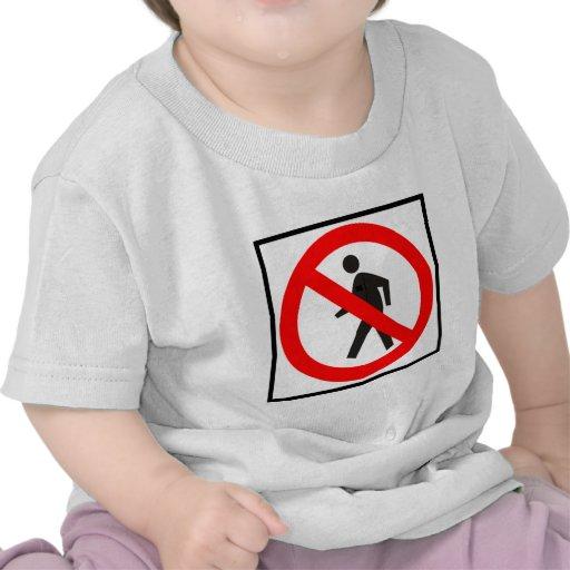 No Pedestrians Highway Sign T-shirt