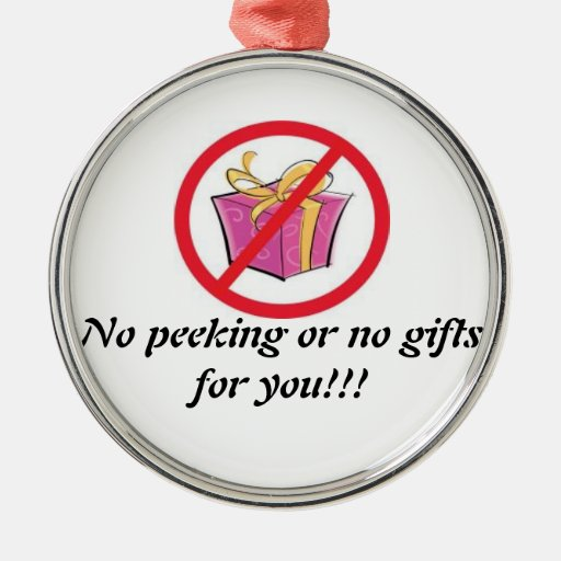 No peeking ornament