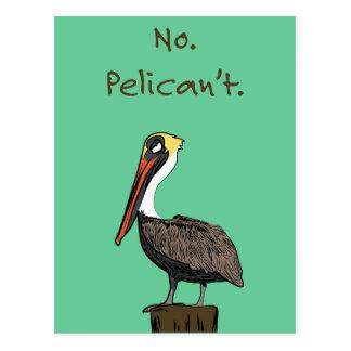 No. Pelican't. Postcard