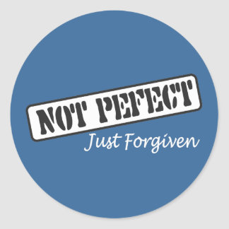 No perfeccione apenas perdonado pegatina redonda