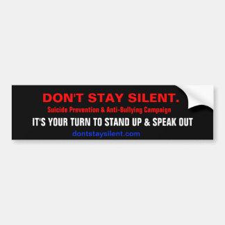 No permanezca silencioso. Pegatina para el paracho Etiqueta De Parachoque
