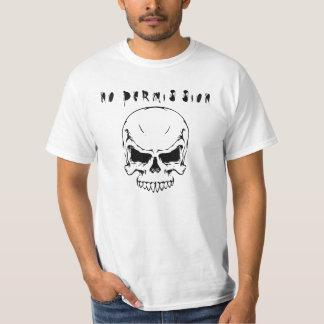 no permission T-Shirt