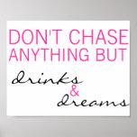 No persiga todo menos las bebidas y no soña el pos