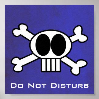 No perturbe el cráneo y los Crossbones. Póster