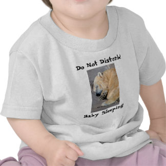 ¡No perturbe ¡ el dormir del bebé Camisa del os