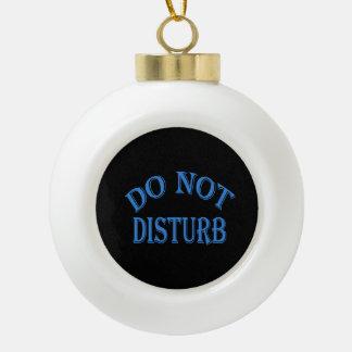 No perturbe - el fondo negro adorno de cerámica en forma de bola