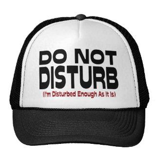 No perturbe gorra