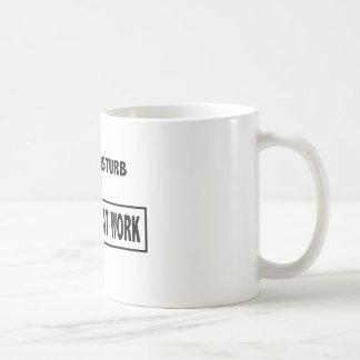 """""""No perturbe - introvert en taza de café del"""