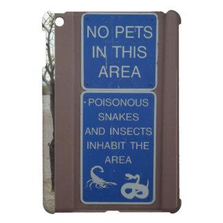 No Pets Desert Warning Sign iPad Mini Case