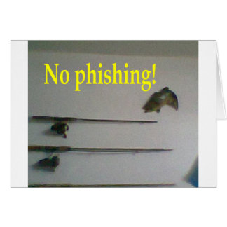 No phishing! card