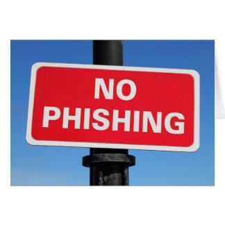 No Phishing Sign Greeting Card