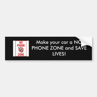 NO PHONE ZONE, Make your car a NO PHONE ZONE an... Bumper Sticker