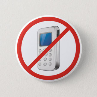 No Phone Zone Pinback Button