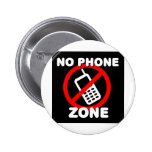 No Phone Zone Pinback Buttons
