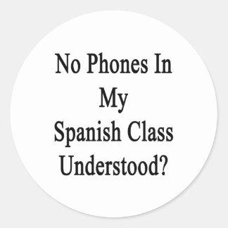 No Phones In My Spanish Class Understood Sticker
