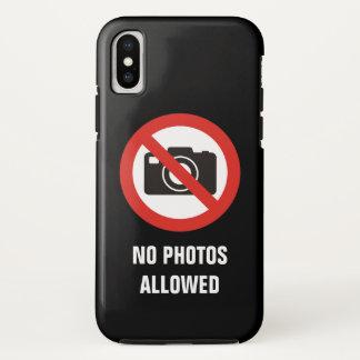 No Photos Allowed iPhone X Case
