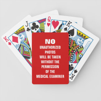 No Photos Autopsy Room Sign Bicycle Playing Cards