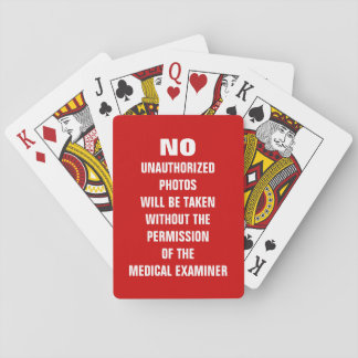 No Photos Autopsy Room Sign Playing Cards