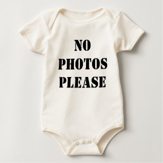 NO PHOTOS PLEASE BABY TEE