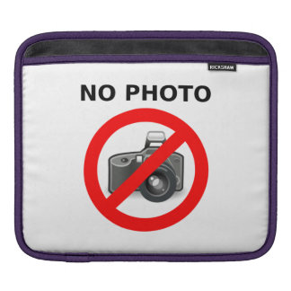 No Photos Sign Sleeve For iPads
