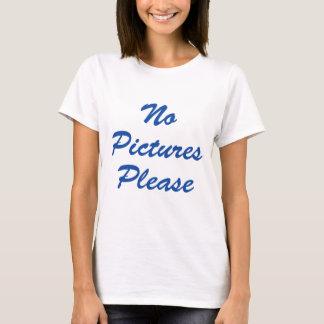 No Pictures Please! T-Shirt