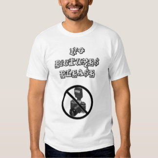 No pictures please t shirts