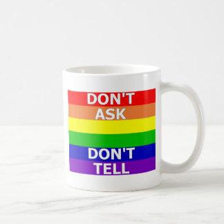 No pida no dicen taza