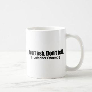 No pida no me dicen votó por Obama Tazas De Café
