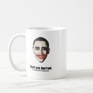 No pida no me dicen votó por Obama Taza De Café