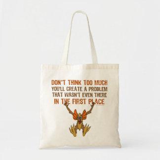 No piense demasiado bolsa tela barata