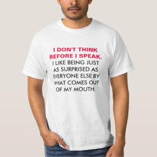 No pienso antes de que hable la camiseta polera