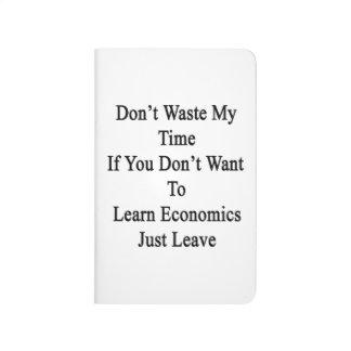 No pierda mi tiempo si usted no quiere aprender cuadernos