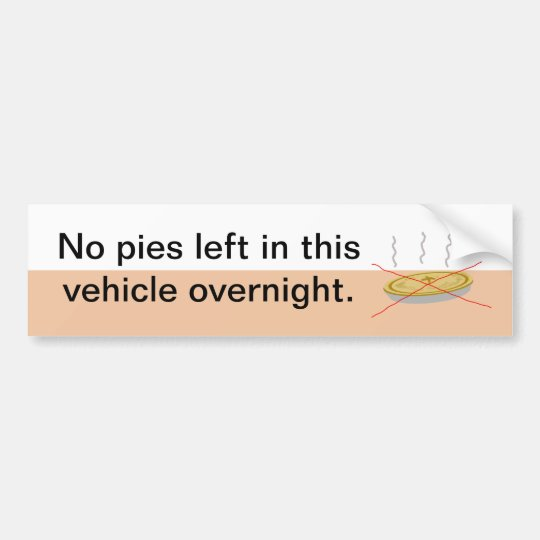 No Pies Here Bumper Sticker