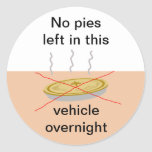No Pies Here Round Stickers