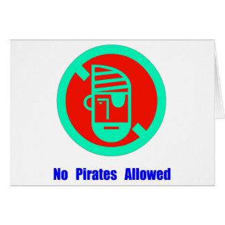 No Pirates Allowed Card
