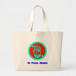 No Pirates Allowed Large Tote Bag
