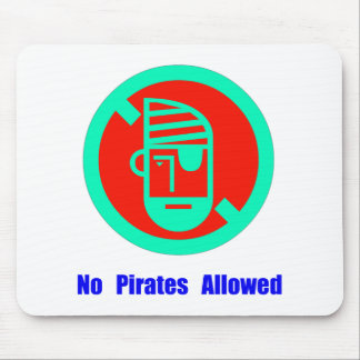 No Pirates Allowed Mouse Pad
