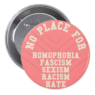 No Place For Homophobia Quote Button