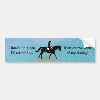 No Place I'd Rather Be - Equestrian Horse Car Bumper Sticker