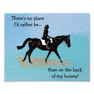 No Place I'd Rather Be - Equestrian Horse Photo Print